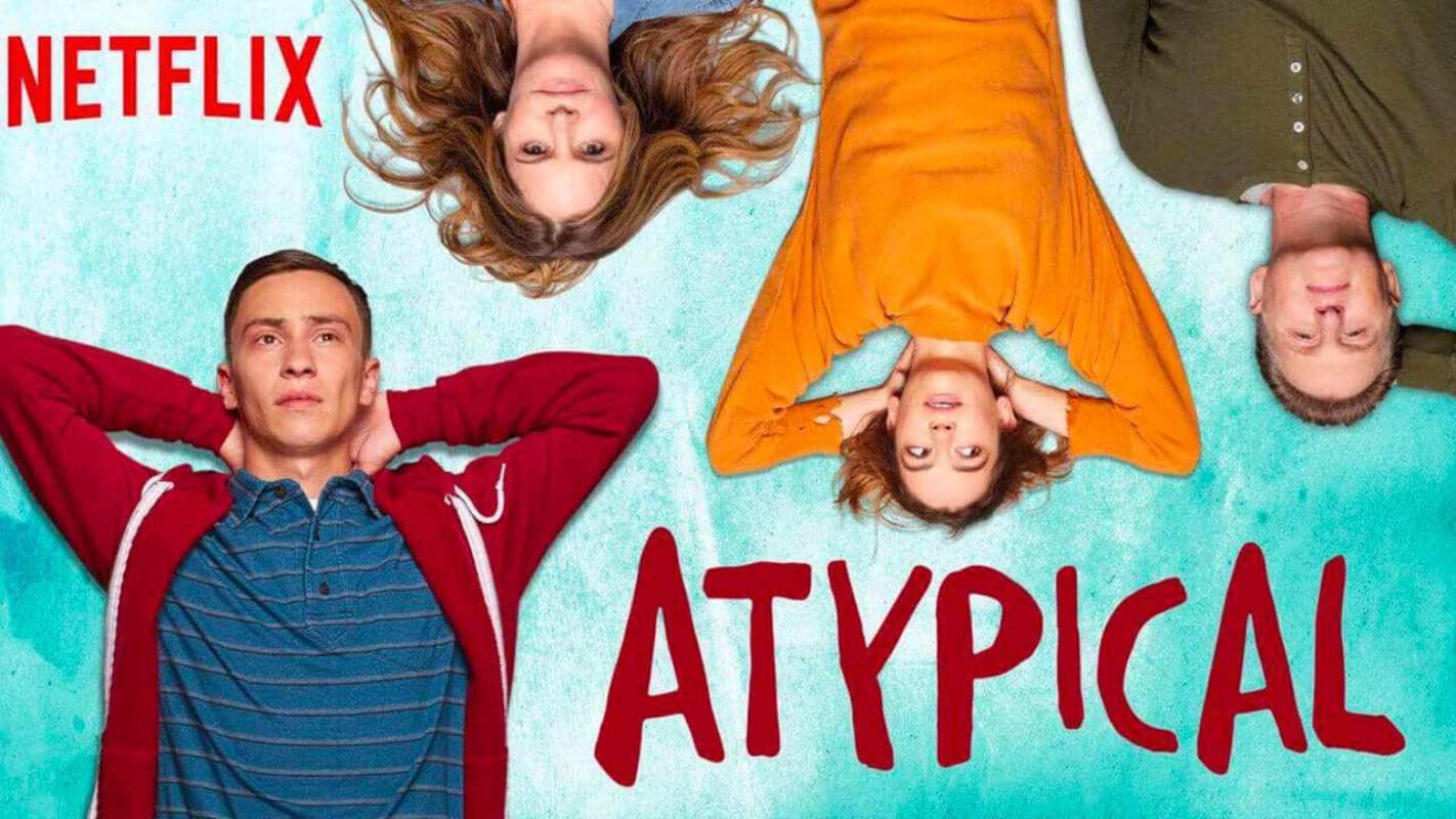 Netflix's Atypical Season 4